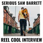 Sam Barrett: Reel Cool