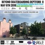 Beyond Skateboarding Deptford II