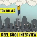 Tom Delves Reel Cool Interview