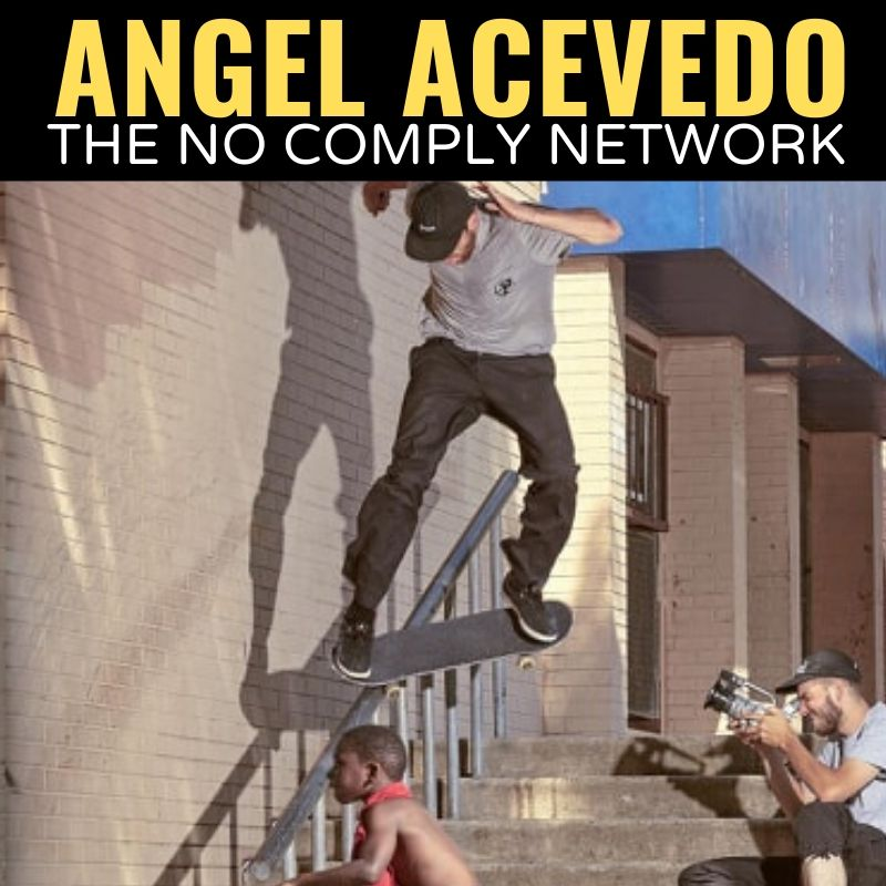 Angel Acevedo The No Comply Network Graphic 1