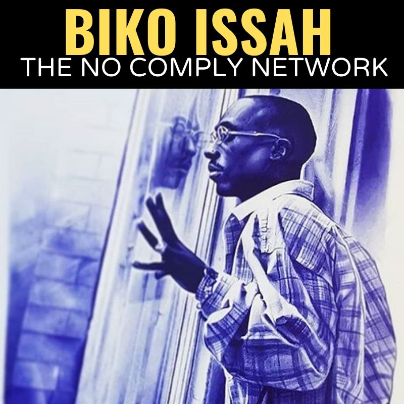 Biko Issah The No Comply Network Graphic 1