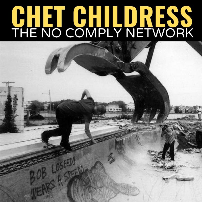 Chet Childress The No Comply Network Graphic