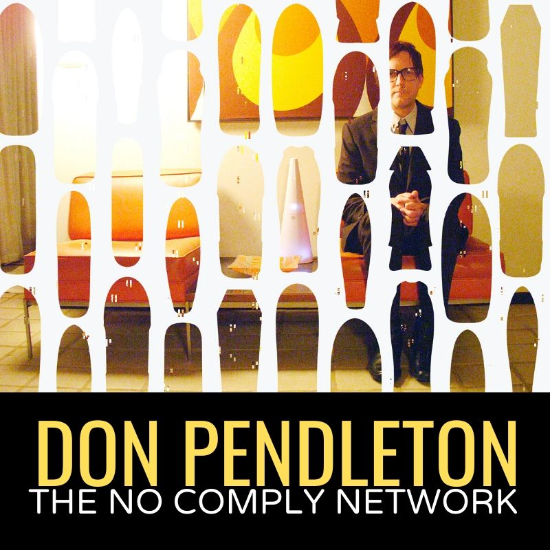 Don Pendleton The No Comply Network Graphic