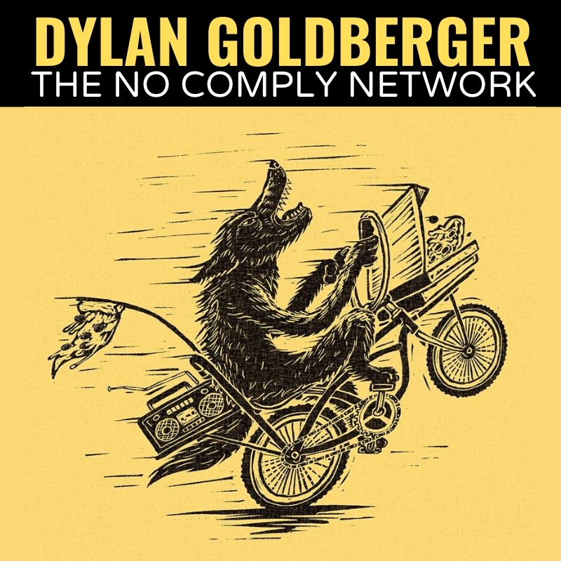 Dylan Goldberger The No Comply Network Graphic
