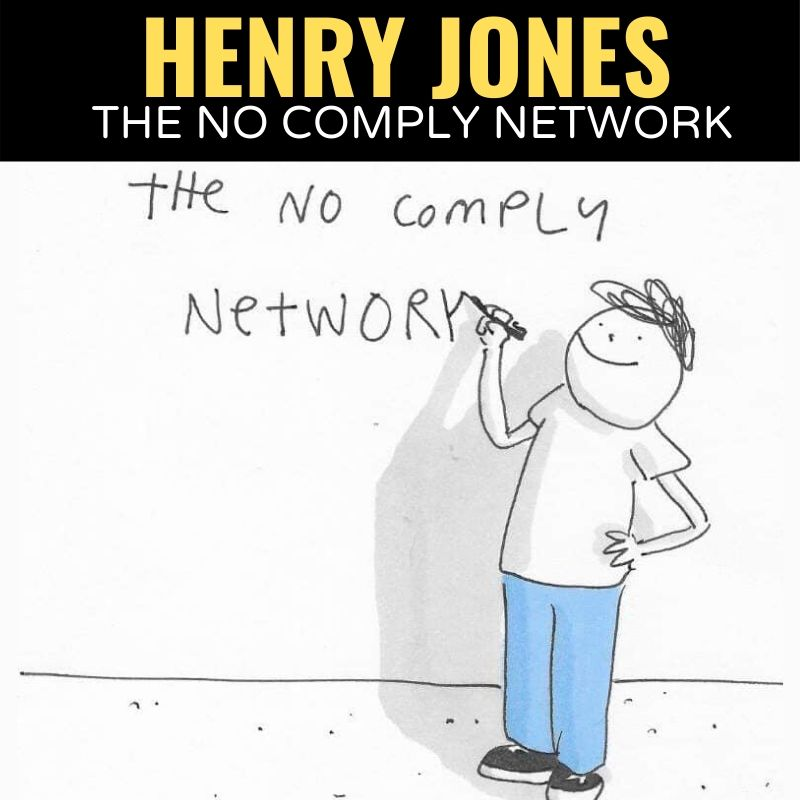 Henry Jones The No Comply Network Graphic