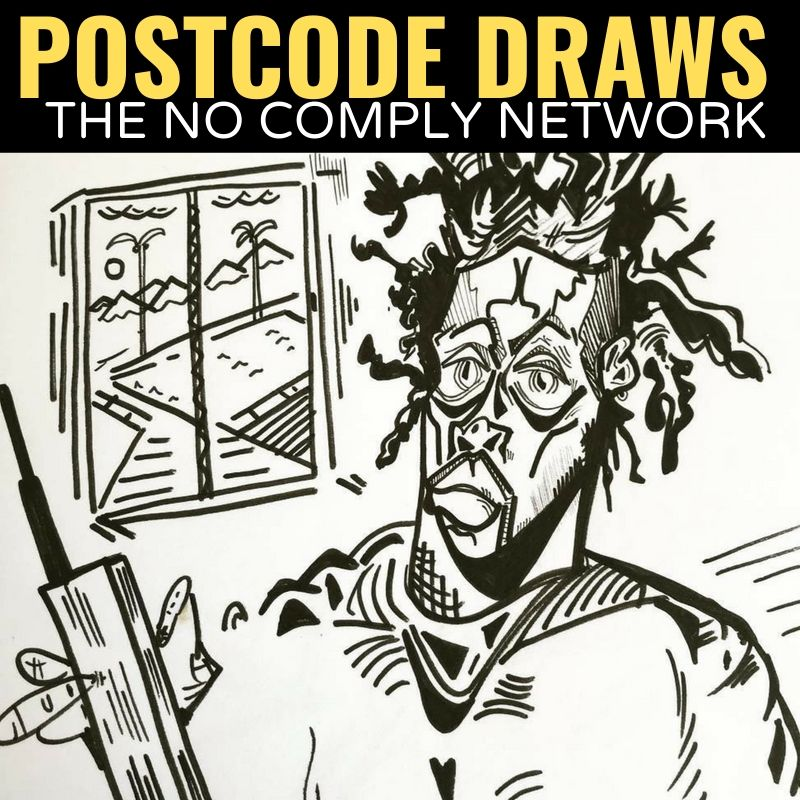 Postcode Draws The No Comply Network Graphic